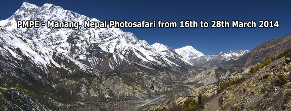 PMPE – Manang, Nepal Photosafari from 16th to 28th March 2014